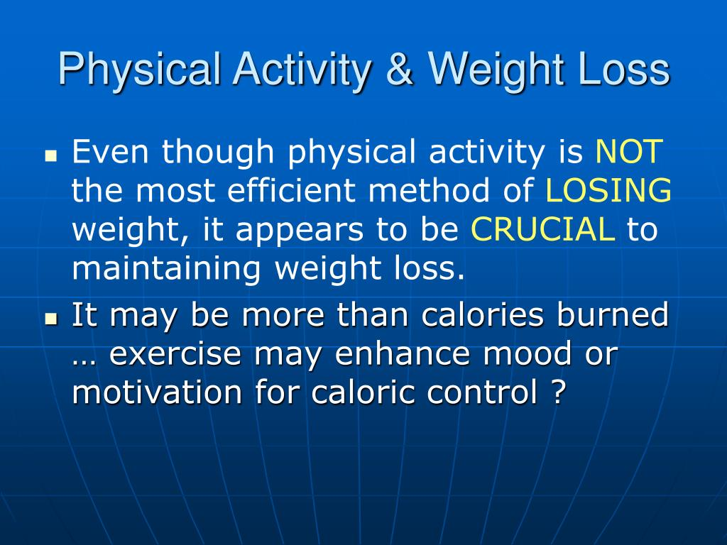 Physical Activity & Weight Loss