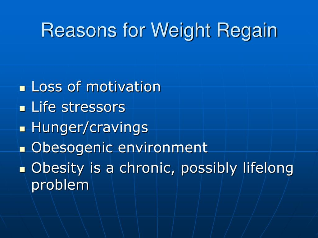 Reasons for Weight Regain