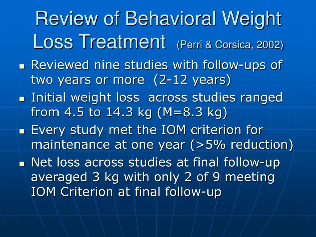 Review of Behavioral Weight Loss Treatment