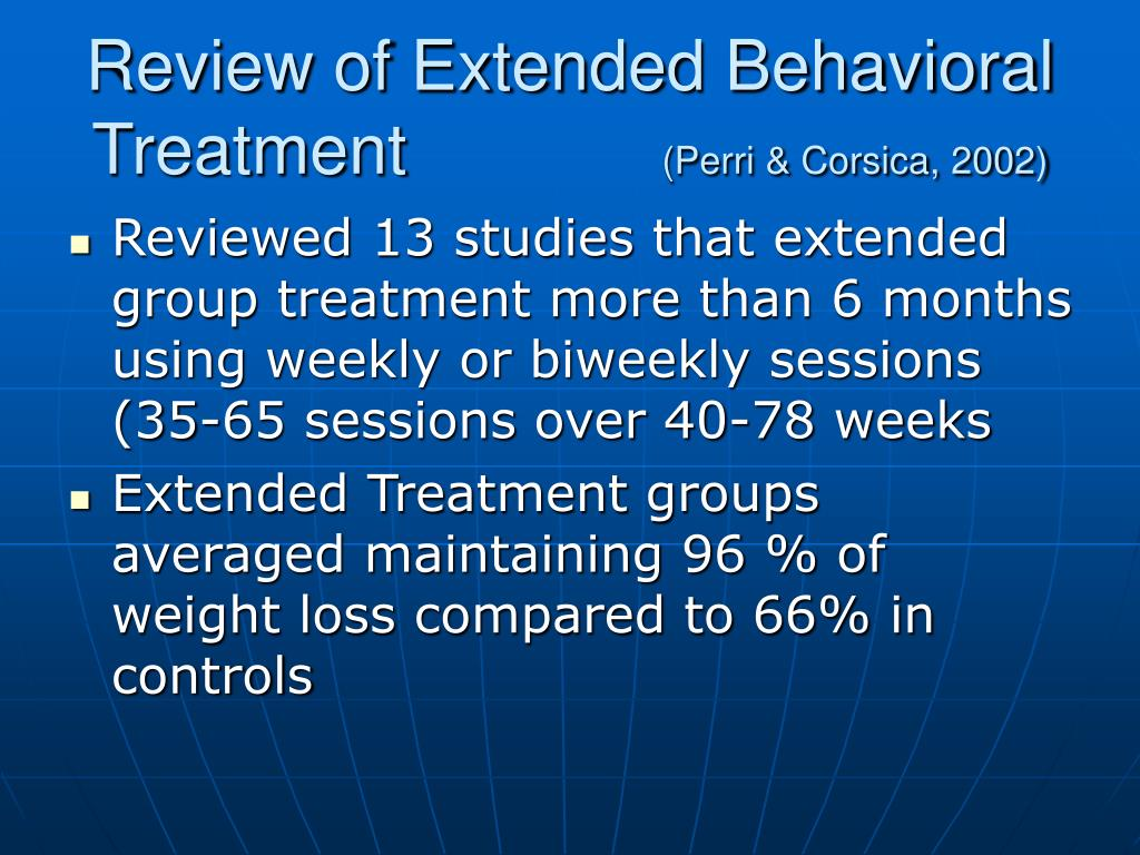 Review of Extended Behavioral Treatment