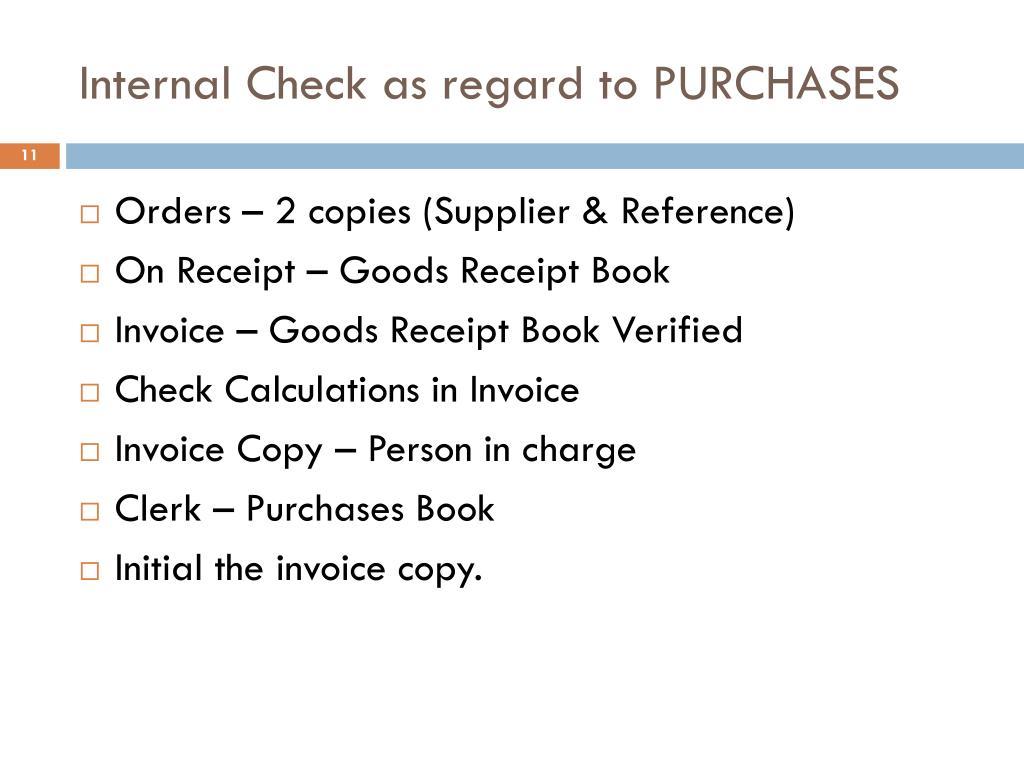 Internal Check as regard to PURCHASES