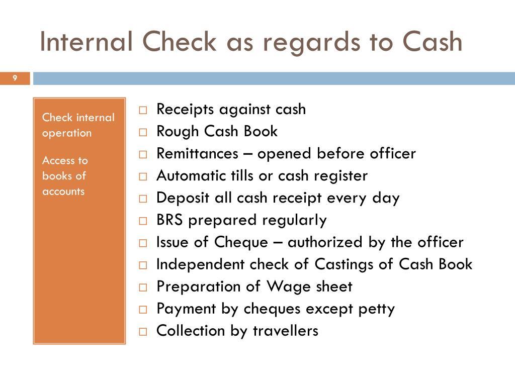 Internal Check as regards to Cash
