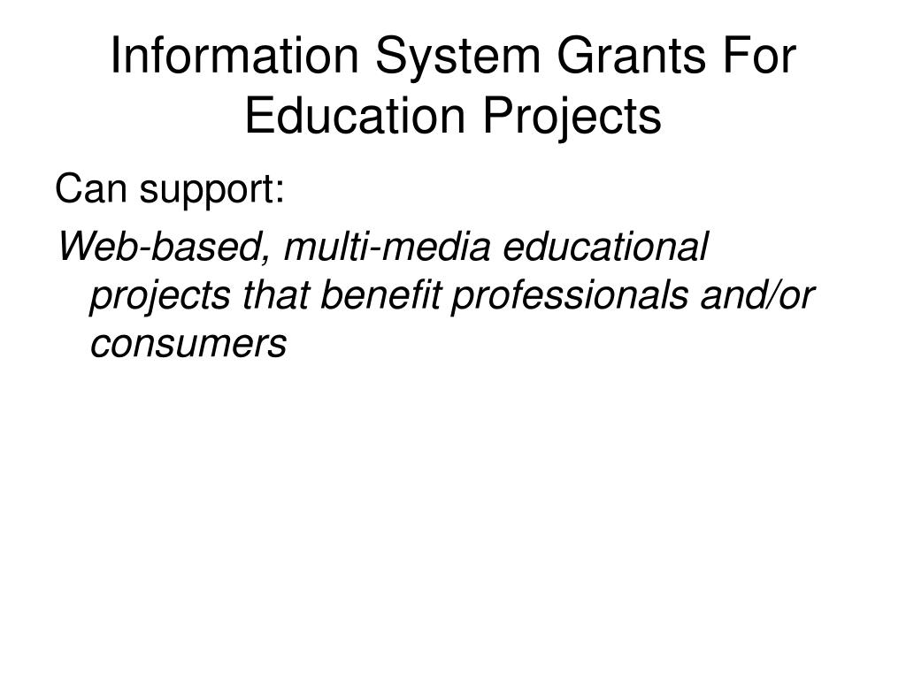 Information System Grants For Education Projects