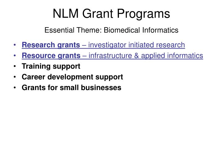 Nlm grant programs essential theme biomedical informatics