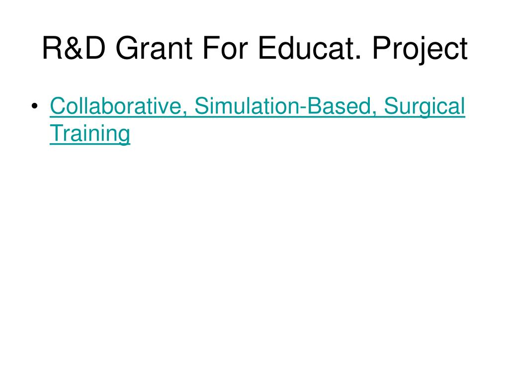 R&D Grant For Educat. Project