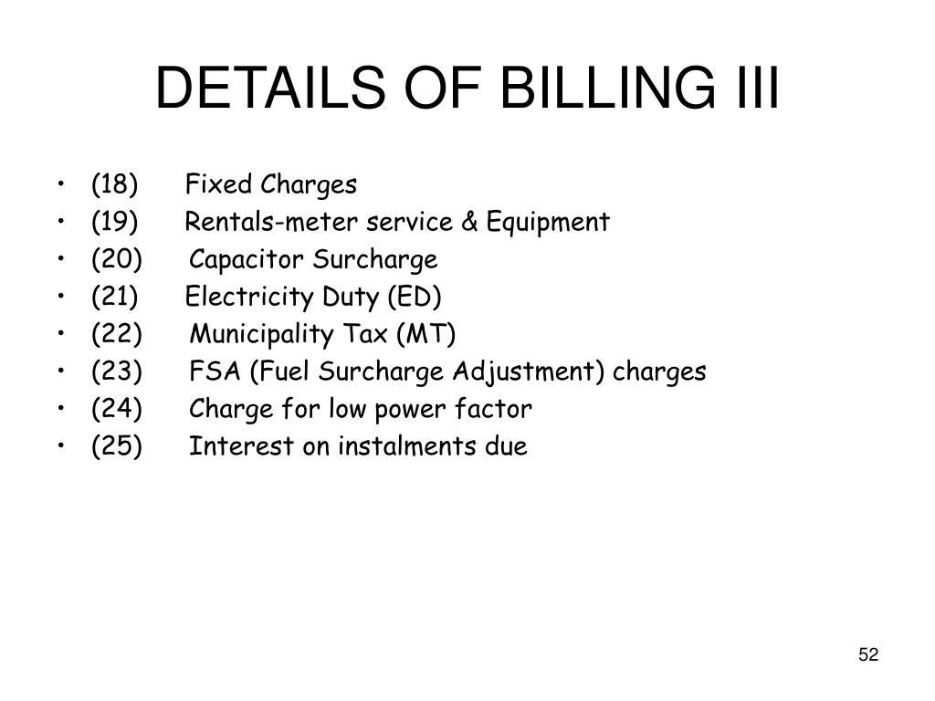 DETAILS OF BILLING III