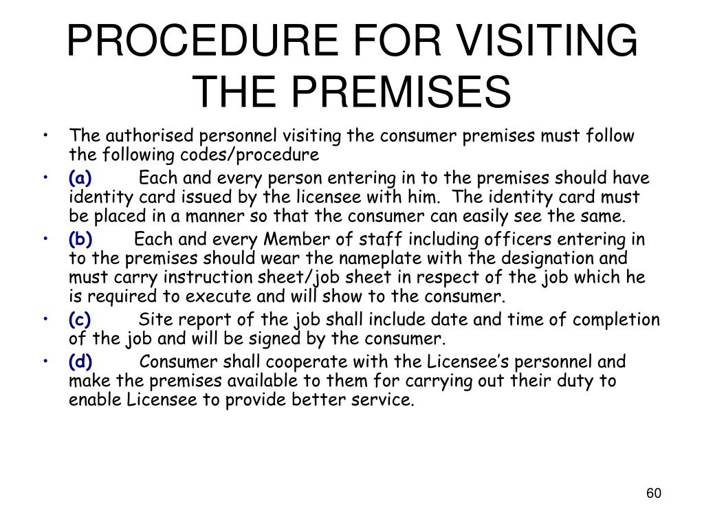 PROCEDURE FOR VISITING THE PREMISES