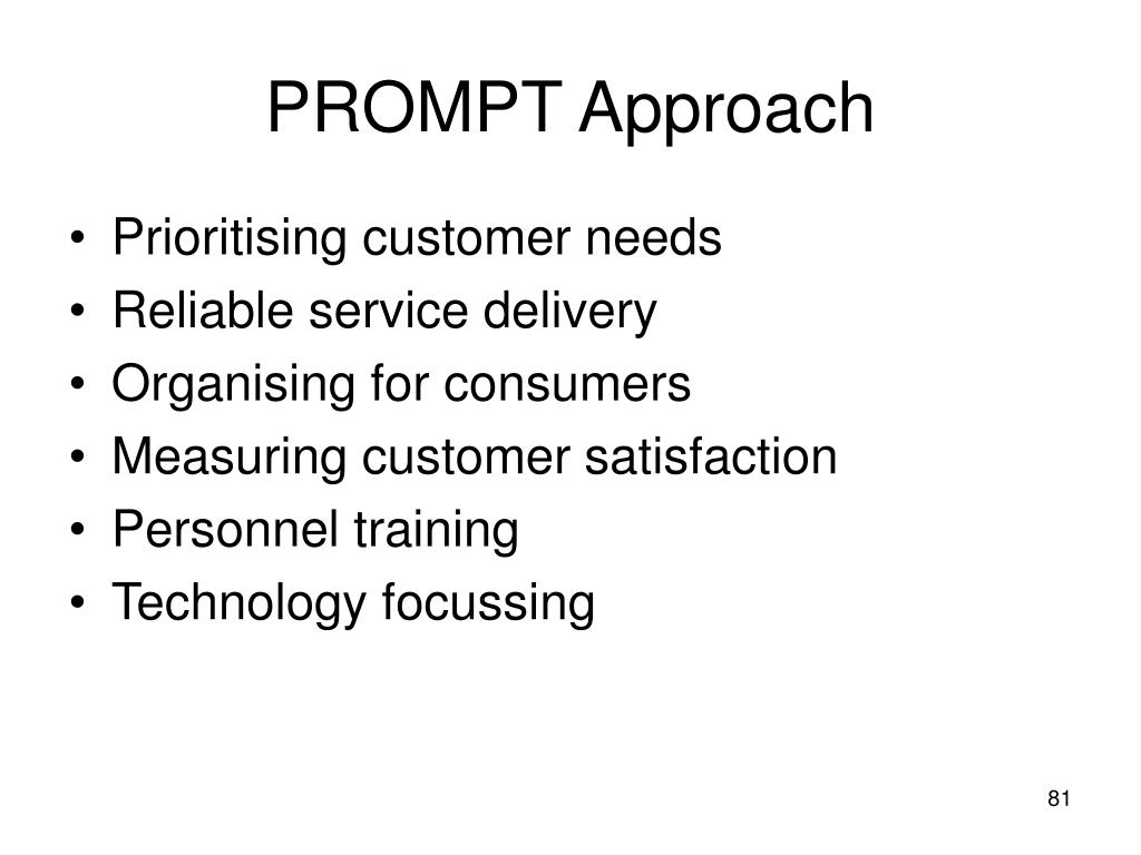 PROMPT Approach