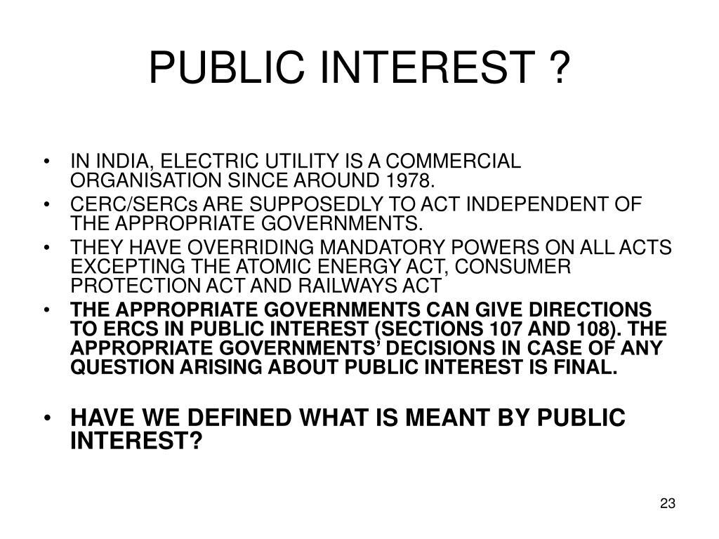 PUBLIC INTEREST ?