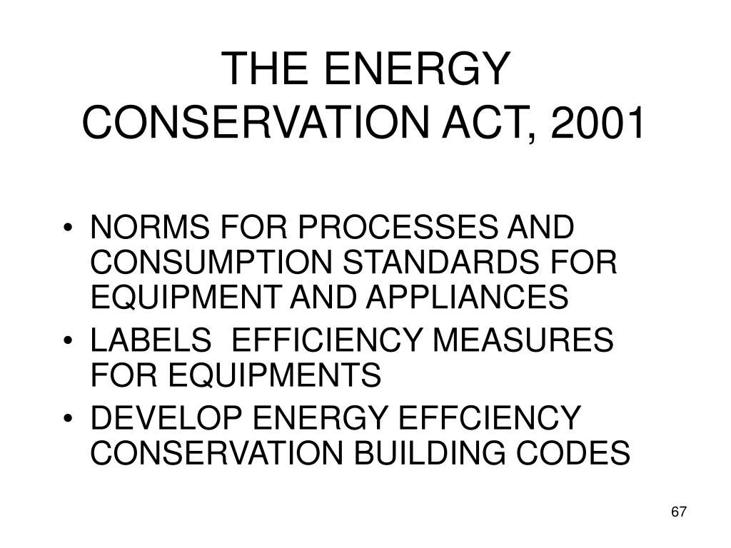 THE ENERGY CONSERVATION ACT, 2001