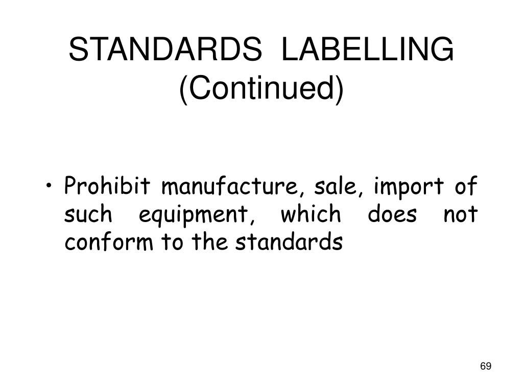STANDARDS  LABELLING (Continued)