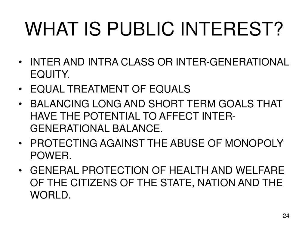 WHAT IS PUBLIC INTEREST?