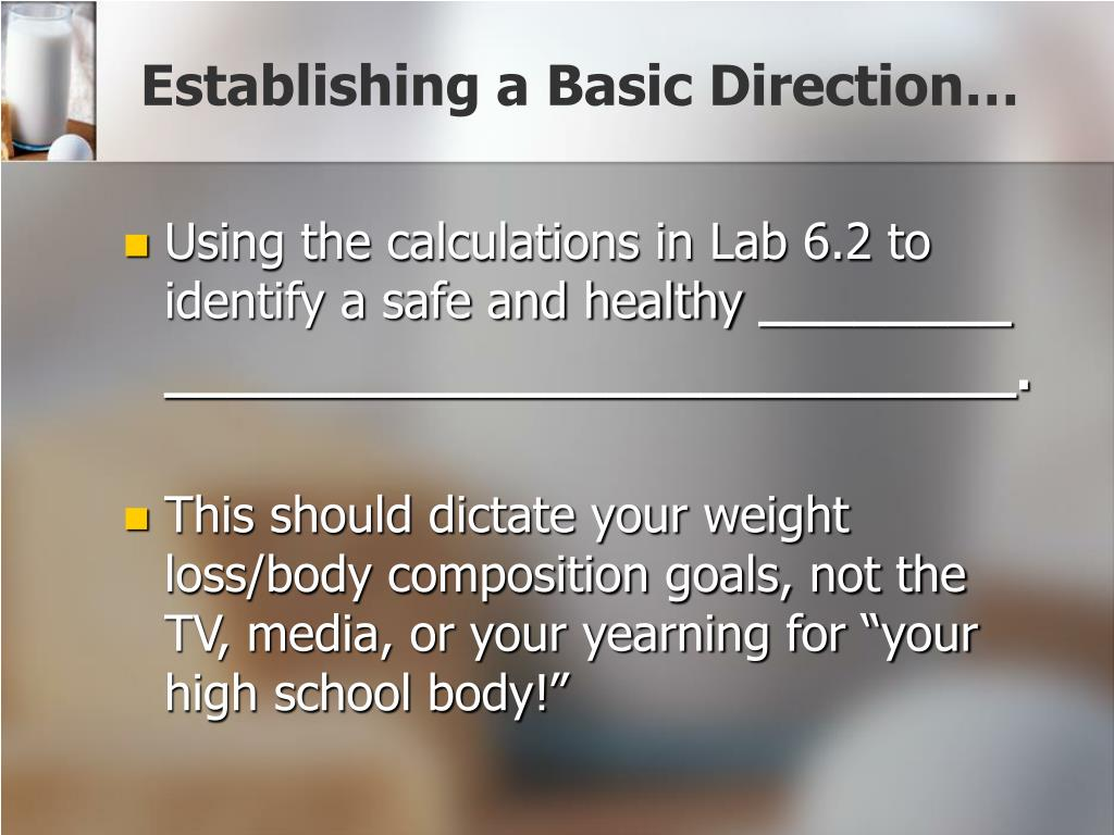 Establishing a Basic Direction…