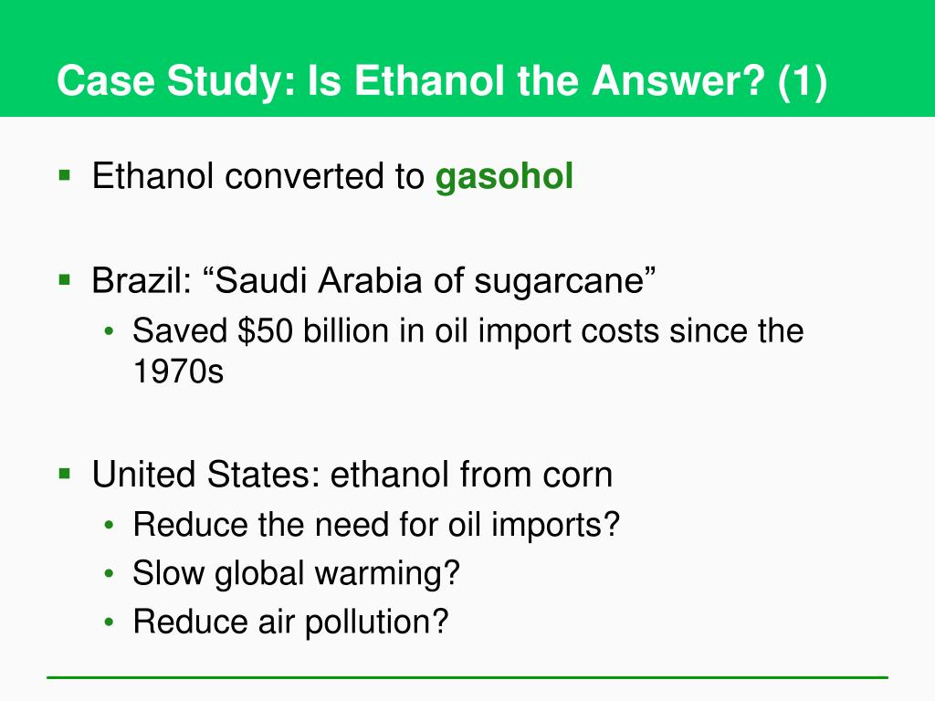 Case Study: Is Ethanol the Answer? (1)