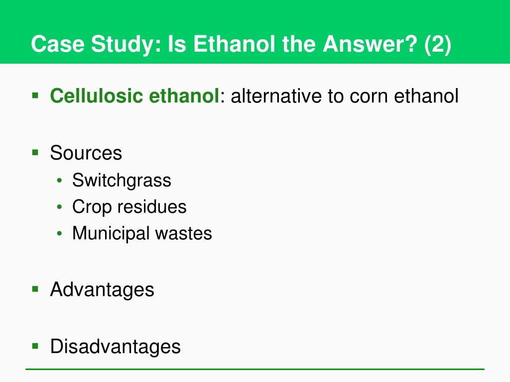 Case Study: Is Ethanol the Answer? (2)