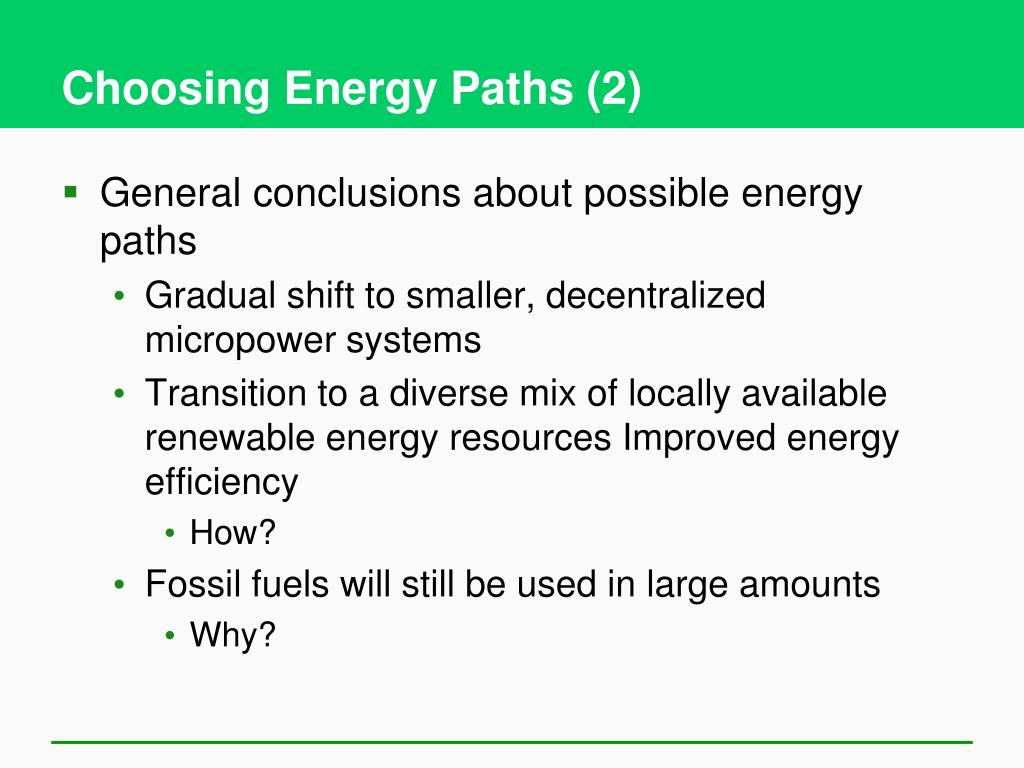 Choosing Energy Paths (2)