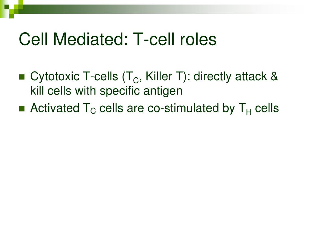 Cell Mediated: T-cell roles
