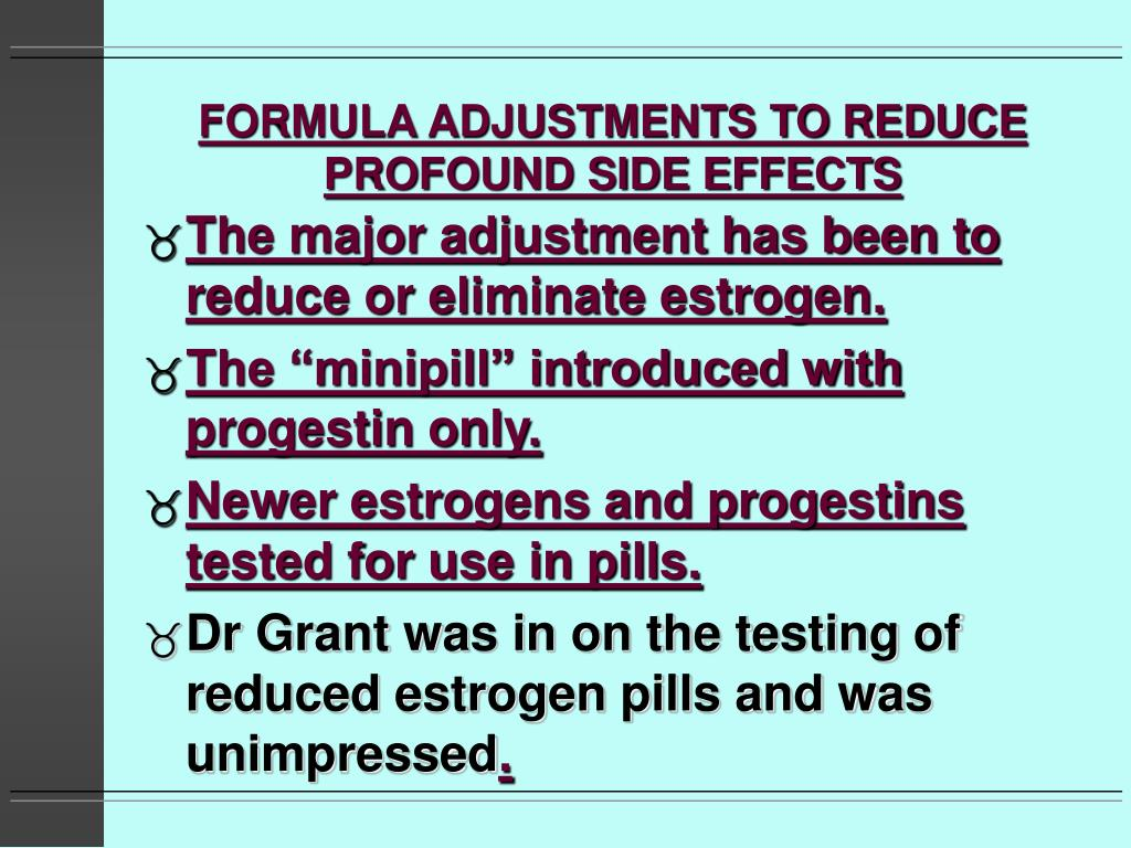 FORMULA ADJUSTMENTS TO REDUCE PROFOUND SIDE EFFECTS