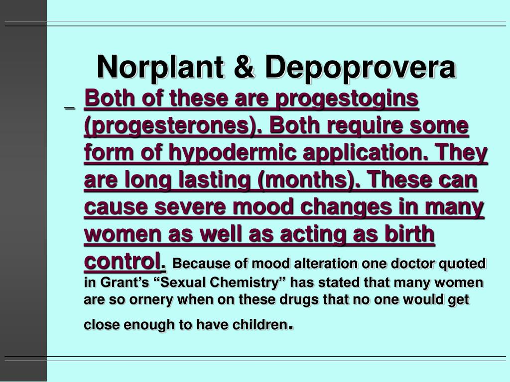 Norplant & Depoprovera