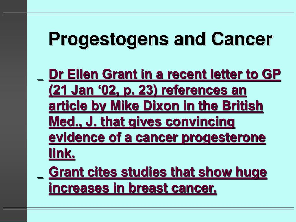 Progestogens and Cancer