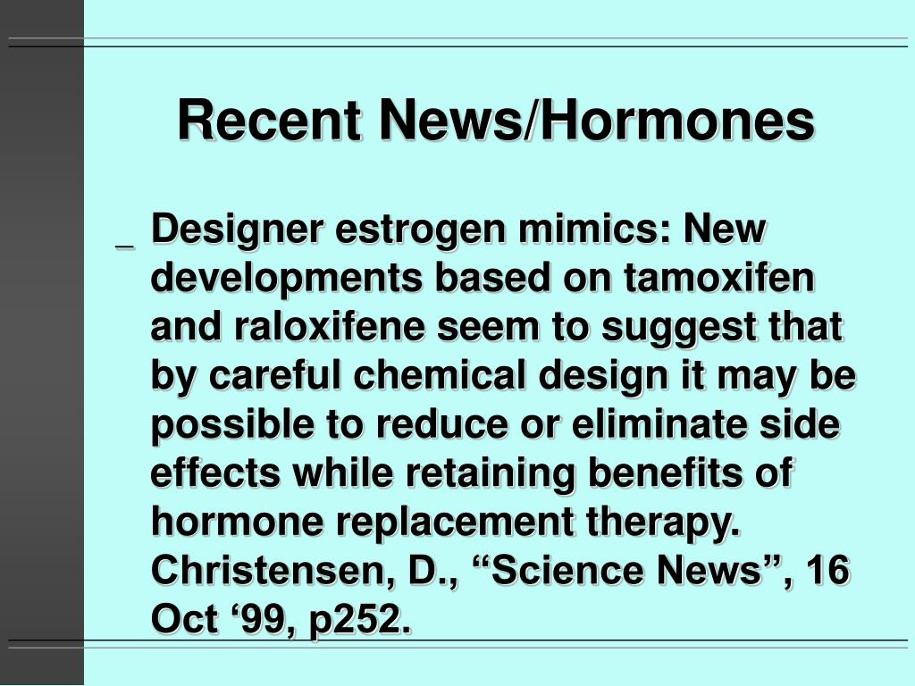 Recent News/Hormones
