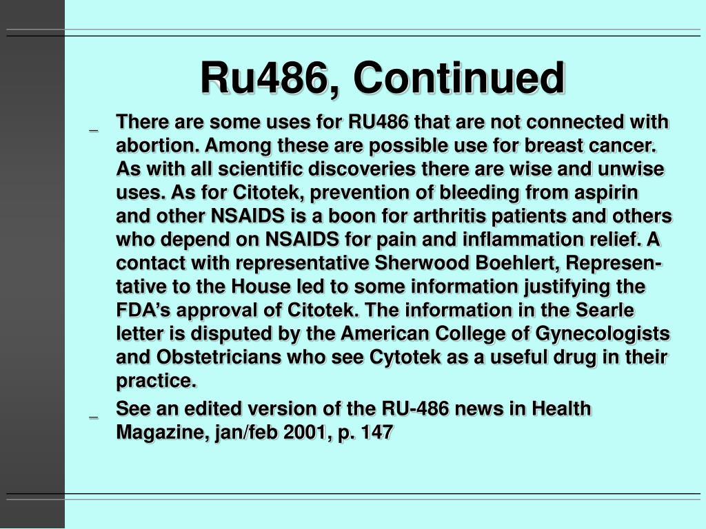 Ru486, Continued
