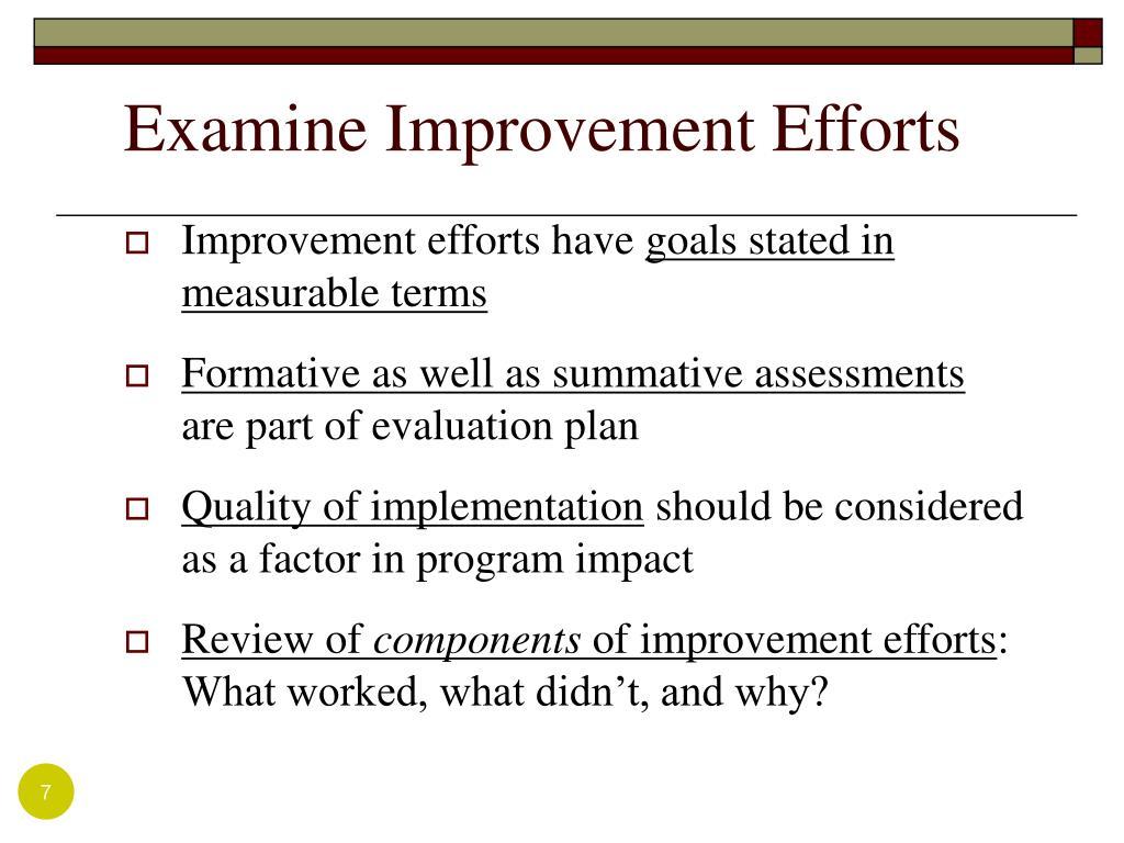 Examine Improvement Efforts