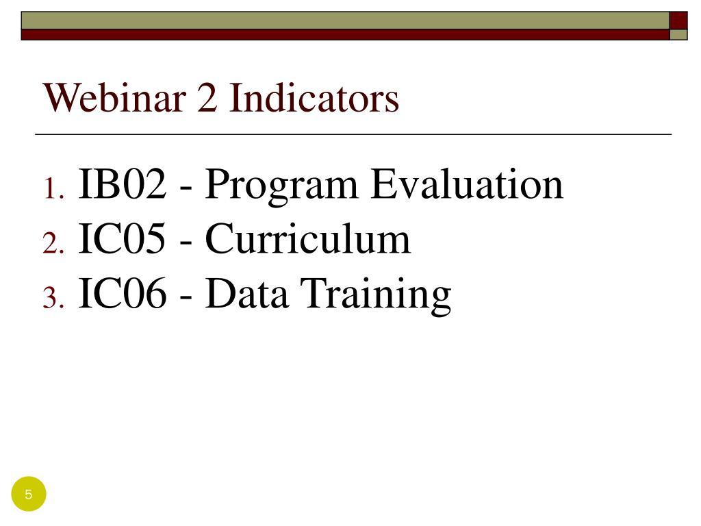 Webinar 2 Indicators