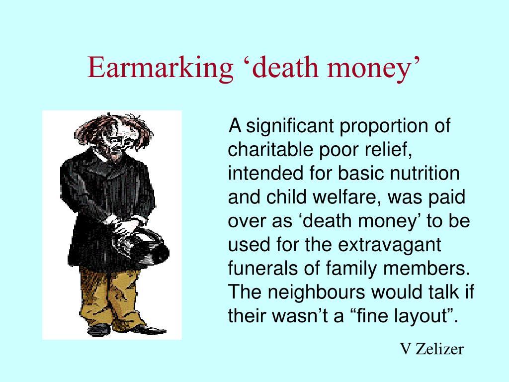 Earmarking 'death money'