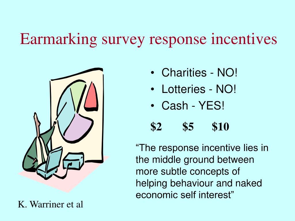 Earmarking survey response incentives