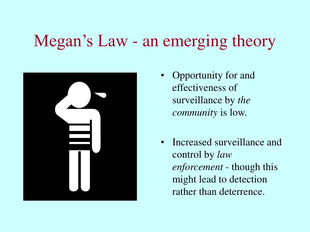 Megan's Law - an emerging theory