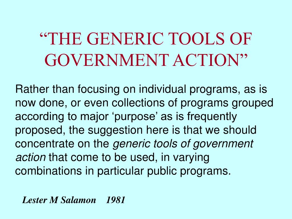 """""""THE GENERIC TOOLS OF GOVERNMENT ACTION"""""""