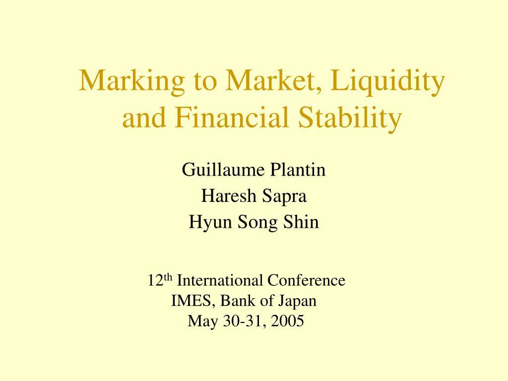 Marking to Market, Liquidity