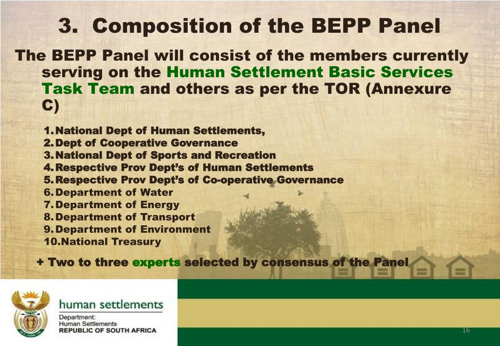 The BEPP Panel will consist of the members currently serving on the