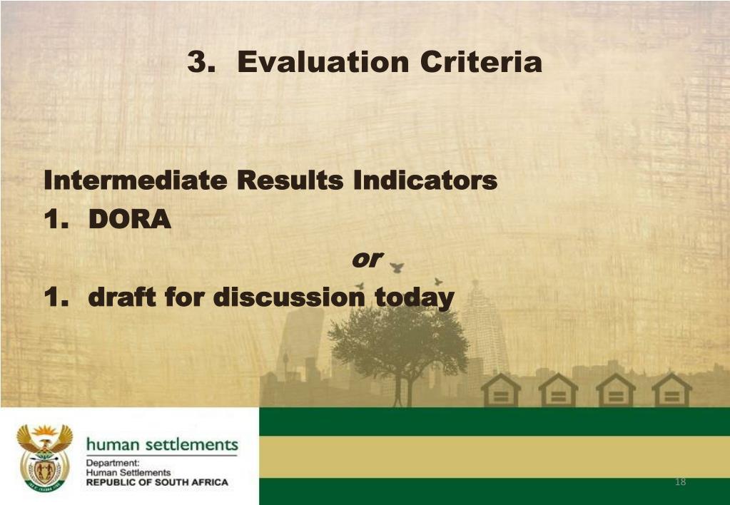 3.  Evaluation Criteria