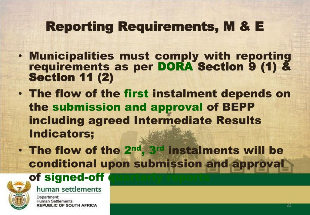 Reporting Requirements, M & E