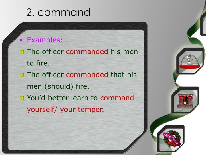 2. command