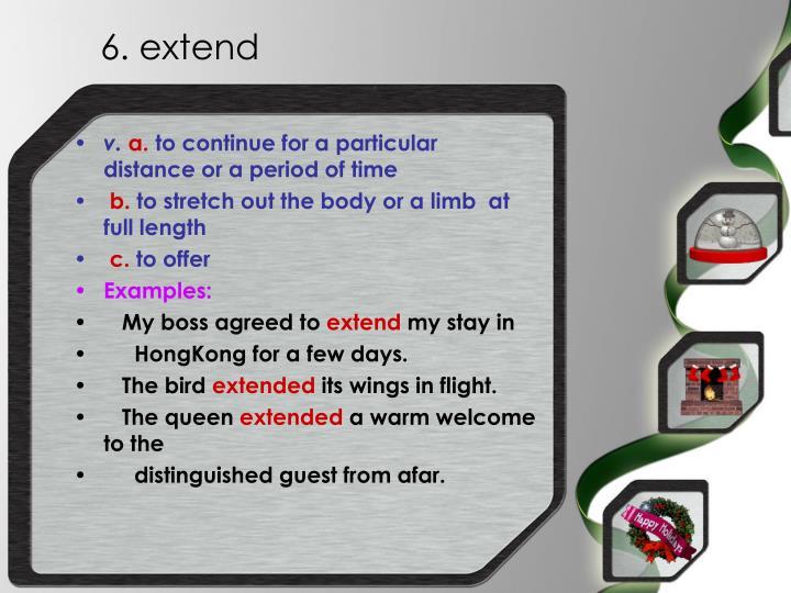 6. extend