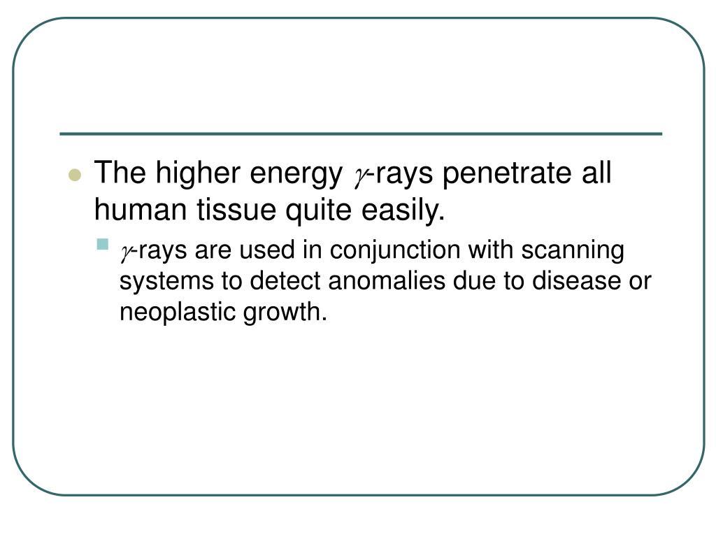 The higher energy