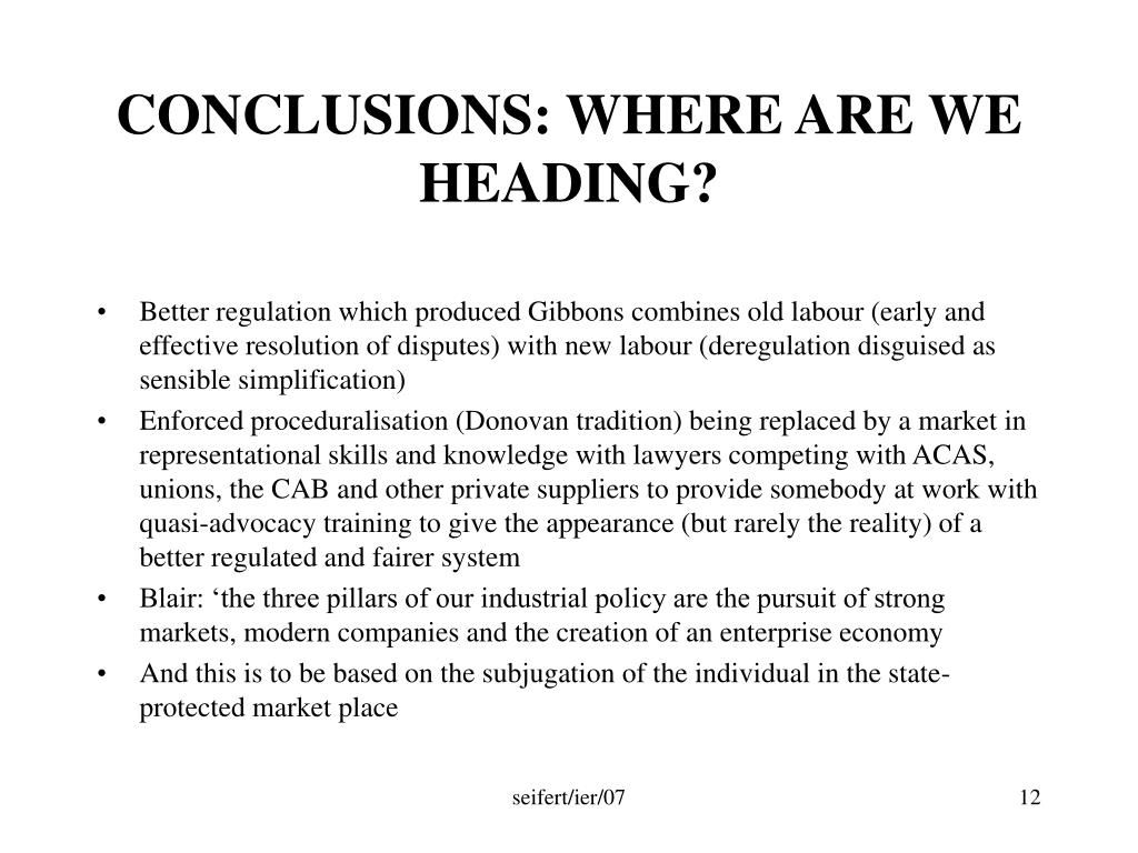 CONCLUSIONS: WHERE ARE WE HEADING?