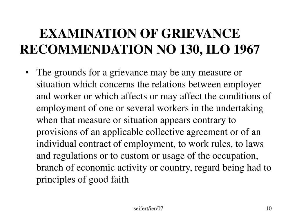 EXAMINATION OF GRIEVANCE RECOMMENDATION NO 130, ILO 1967