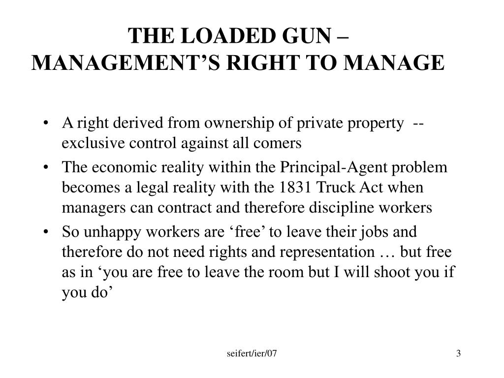 THE LOADED GUN – MANAGEMENT'S RIGHT TO MANAGE