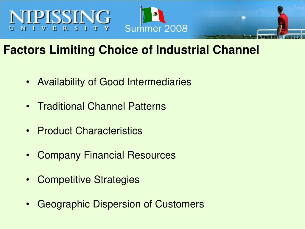 Factors Limiting Choice of Industrial Channel