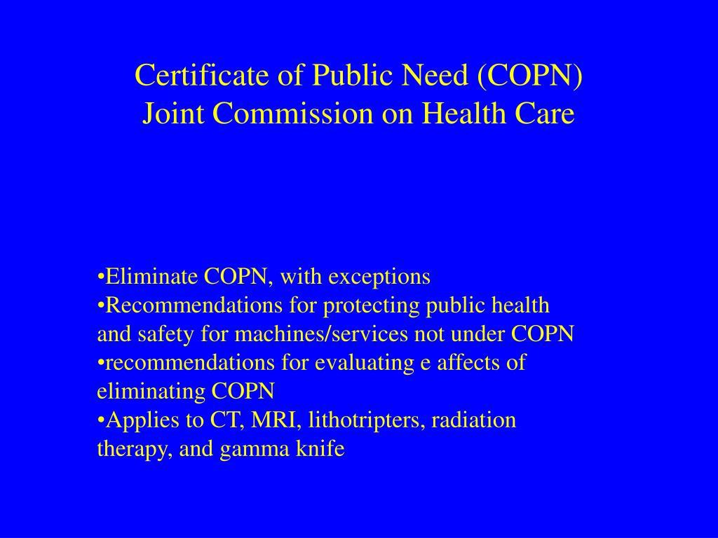 Certificate of Public Need (COPN)
