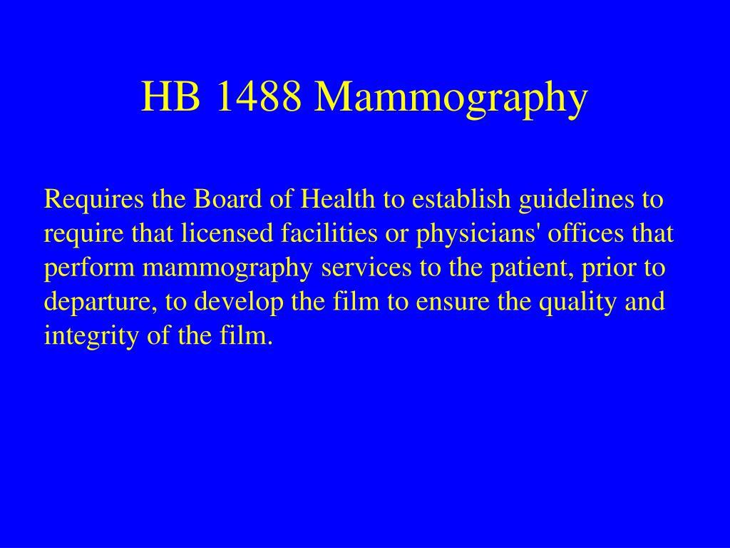 HB 1488 Mammography