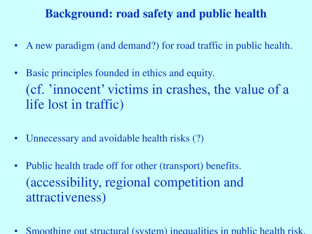 Background: road safety and public health