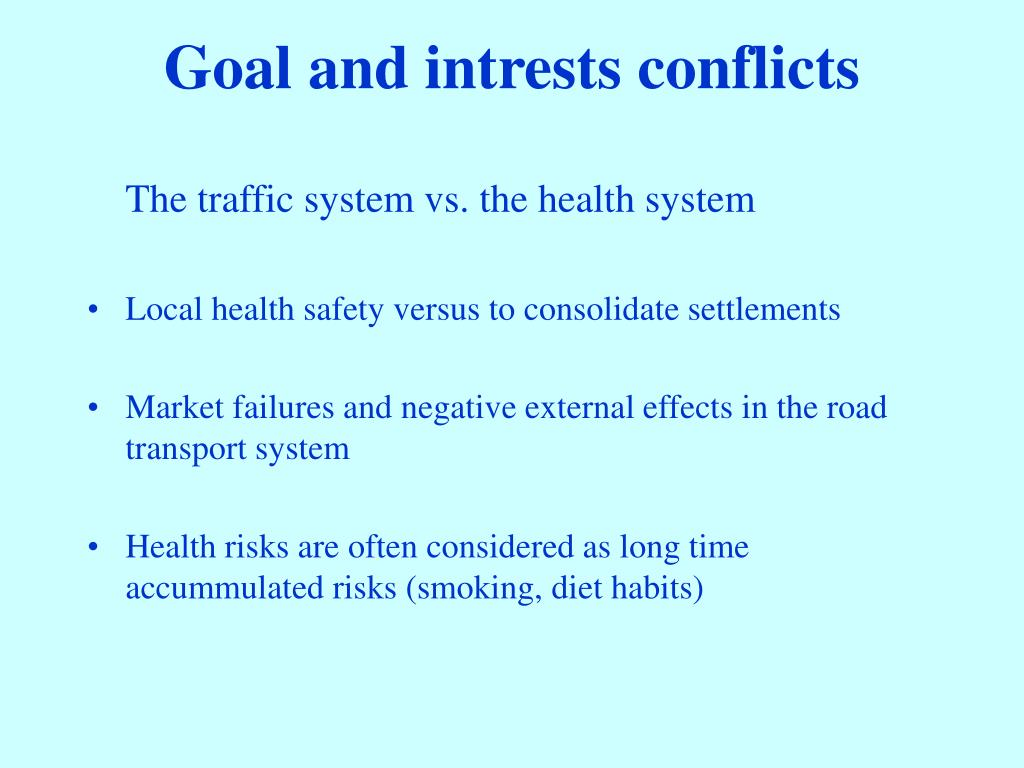 Goal and intrests conflicts
