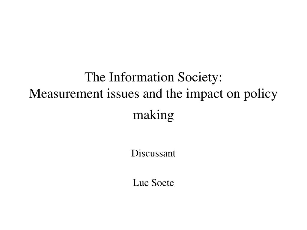 The Information Society: