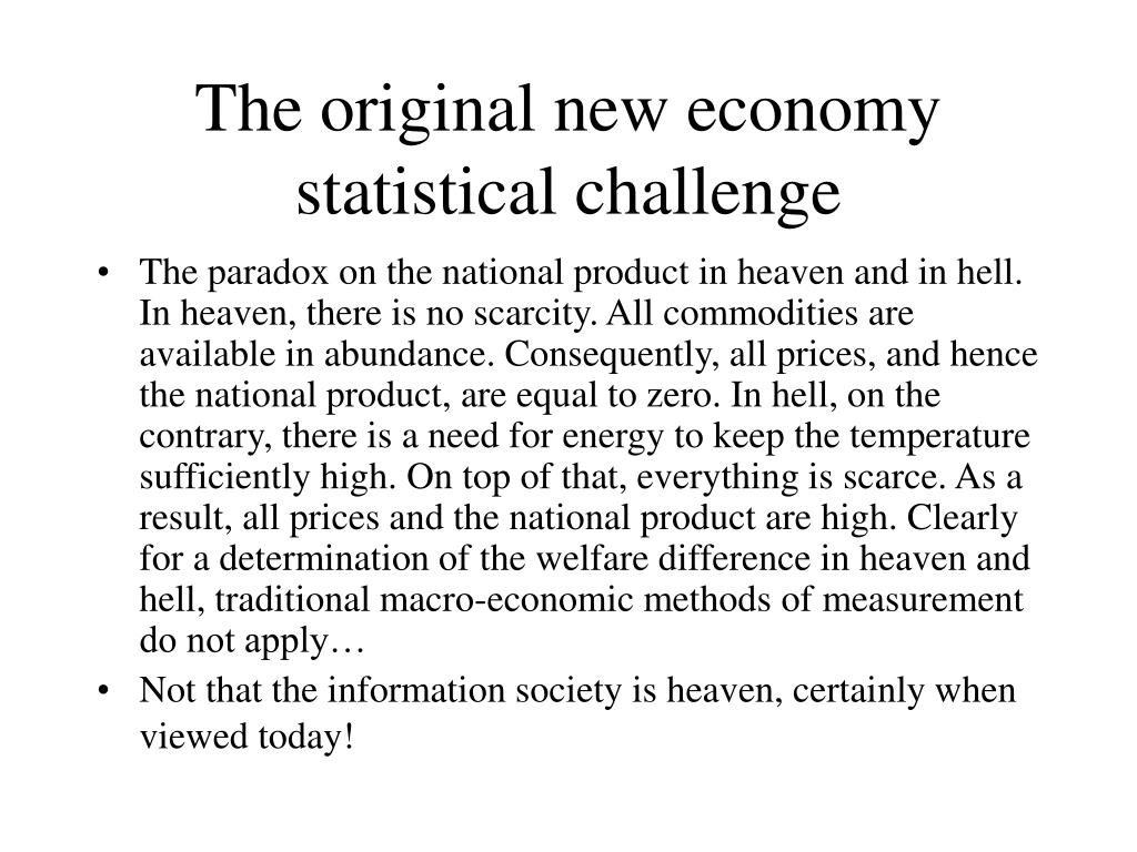The original new economy statistical challenge