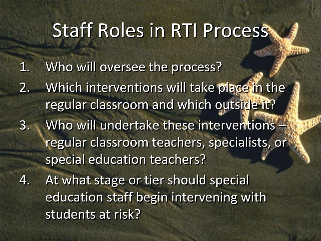 Staff Roles in RTI Process